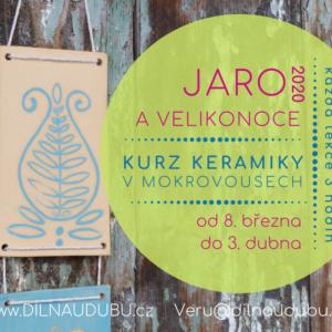 Kurz keramiky Mokrovousy JARO
